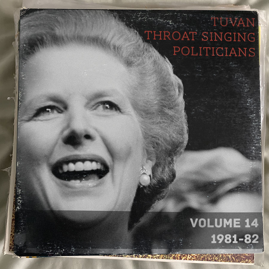 Tuvan Throat-Singing Politicians Volume 14: 1981-82