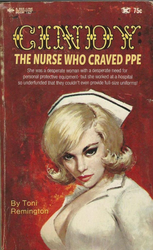 CINDY: The Nurse Who Craved PPE